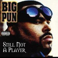 Big Pun : Still Not A Player Feat. Joe (7
