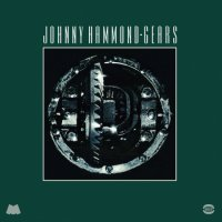 Johnny  Hammond : Gears (2LP/180g reissue)
