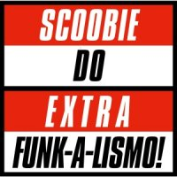"""Scoobie Do - スクービードゥー : Extra Funk-a-lismo! ep (7"""")"""