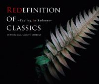 DJ Ryow a.k.a. Smooth Current : Redefinition Of Classics〜Feeling In Sadness〜 (MIX-CD)