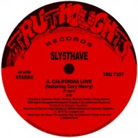"""SLY5THAVE California Love featuring Cory Henry [7"""" EDIT] / Shiznit featuring Jesse Fischer (7"""")"""