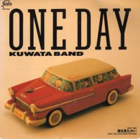 Kuwata Band : One Day / 雨を見たかい - Have You Ever Seen The Rain (7