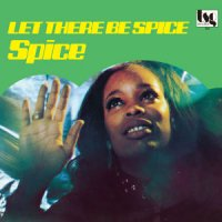 SPICE : Let There Be Spice (LP/reissue)