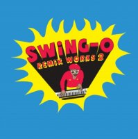 "SWING-O:SWING-O remix works2 - RHYMESTER/DAG FORCE (7"")"
