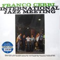 Franco Cerri / International Jazz Meeting (LP/JPN re-issue)