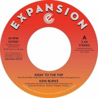 "KENI BURKE : RISIN' TO THE TOP / HANG TIGHT (7"")"