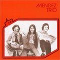 Mendez Trio / Same (CD)