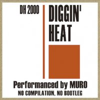 MURO : Diggin' Heat Winter Flavor 2000 - Remaster Edition (2MIX-CD)