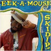Eek-A-Mouse : Skidip (LP/reissue)