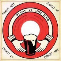 "DJ Day vs Lord Echo : Bohemian Idol / Land Of A Thousand Chances (Remixes) (12"")"