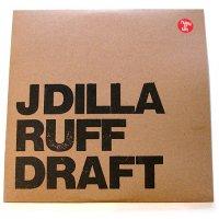 J Dilla : Ruff Draft (2LP)