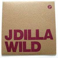 J Dilla : Wild (12