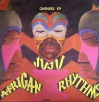 Oneness Of Juju : African Rhythms (2LP)