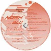 NOAH feat. Blu : Just Relax Another Remixes (12