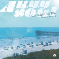 Akinori.Y : Akyy Soul - Sea Behind The Blue (MIX-CD)