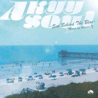 Akinori.Y : Akyy Soul - Sea Behind The Blue (MIX-CD)