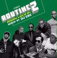 DJ EBE :  ROUTINE 2 (MIX-CD)