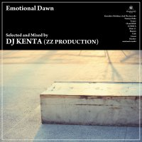 予約商品・DJ KENTA (ZZ PRODUCTION) : Emotional Dawn (MIX-CD)
