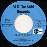 Sir Joe Quarterman and Free Soul : Find Yourself / No Time For Dreaming (7