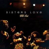 Sisters Love : With Love (LP)