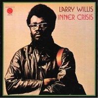 予約商品・Larry Willis : Out On The Coast / Inner Crisis (7