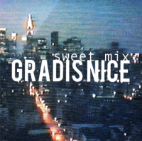Gradis Nice : Sweet Mix (MIX-CDR)