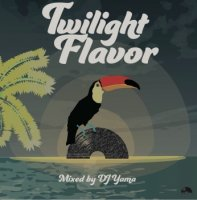 DJ Yama : Twilight Flavor (MIX-CD)