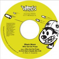 "Black Moon : Who Got Da Props? (7"")"