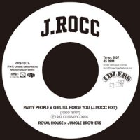 "Royal House (Edit By J.Rocc) : Party People X Girl I'll House You (7"")"