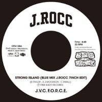 "J.V.C. F.O.R.C.E (Edit By J.Rocc) : Strong Island (Blue Mix J.Rocc 7inch Edit) (7"")"