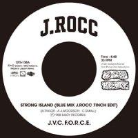 "J.V.C. F.O.R.C.E (Edit By J.Rocc) : Strong Island (Blue Mix J.Rocc 7inch Edit) (7"")"