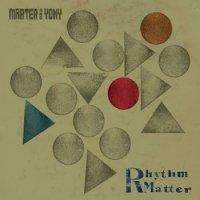 Marter & Yony : Rhythm Matter (LP/Limited 300pcs)
