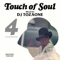 予約商品・DJ TOZAONE : Touch of Soul 4 (MIX-CD)