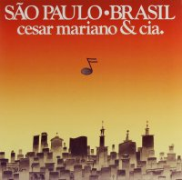 Casar Camargo Mariano & CIA. : Sao Paulo Brasil (LP/reissue)