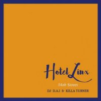 DJ D.A.I. &KILLA TURNER / B.D. : HOTEL LINX2 (MIX-CD)