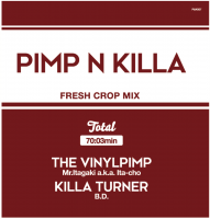 Mr.Itagaki a.k.a. Ita-cho & KILLA TURNER / B.D. : PIMP&KILLA 2 (MIX-CD)