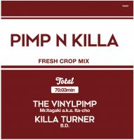 Mr.Itagaki a.k.a. Ita-cho & KILLA TURNER / B.D. : PIMP&KILLA 2 (MIX-CD)
