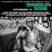 V.A. : Shaolin Soul Episode 4 (2LP+CD)