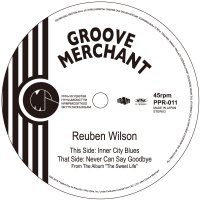 Reuben Wilson : Inner City Blues / Never Can Say Goodbye (7