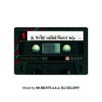Mr.BEATS a.k.a. DJ CELORY : A Tribe Called Quest Mix (MIX-CD)