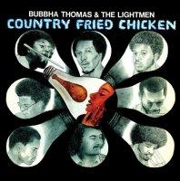 Bubbha Thomas & The Lightmen : Country Fried Chicken (2LP)