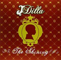 J Dilla : The Shining (2LP)