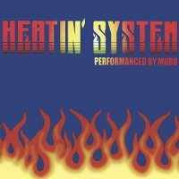 MURO : Heatin' System Vol.2 - Remaster Edition (2MIX-CD)