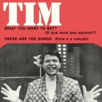 Tim Maia : What You Want To Bet / These Are The Songs (7