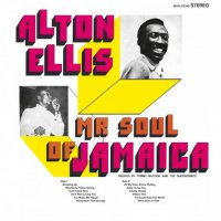 Alton Ellis : Mr. Soul Of Jamaica (LP/180g reissue)