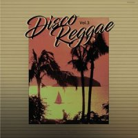 予約商品・V.A. : DISCO REGGAE VOL.3 (2LP)