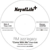 "予約商品・RM JAZZ LEGACY : Come With Me / Let's Stay Together (7"")"