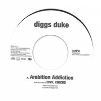 Diggs Duke : Ambition Addiction / Welcome (7