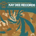Kenny Dope & Keb Darge / Kay Dee Records (CD)