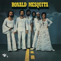 Ronald Mesquita : Bresil 72 (LP)